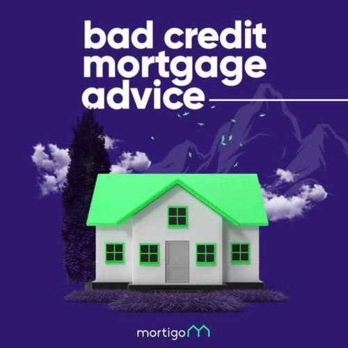 Bad Credit Mortgage Advice Mortigo