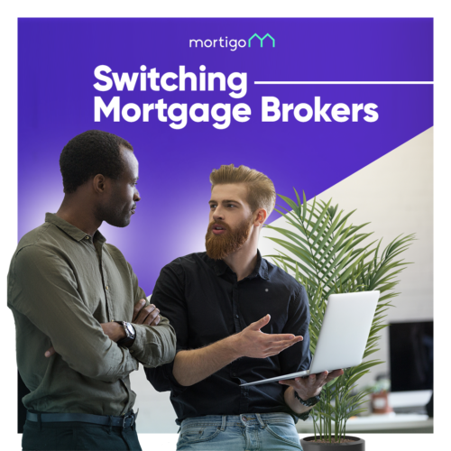Switching Mortgage Brokers