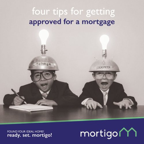 Four tips for getting approved for a mortgage